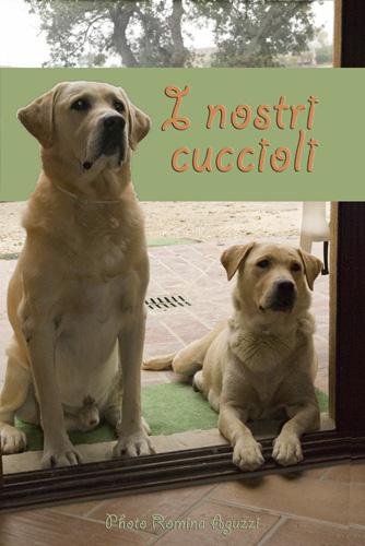 Marzo 2009 – Romina Aguzzi – I Nostri Cuccioli